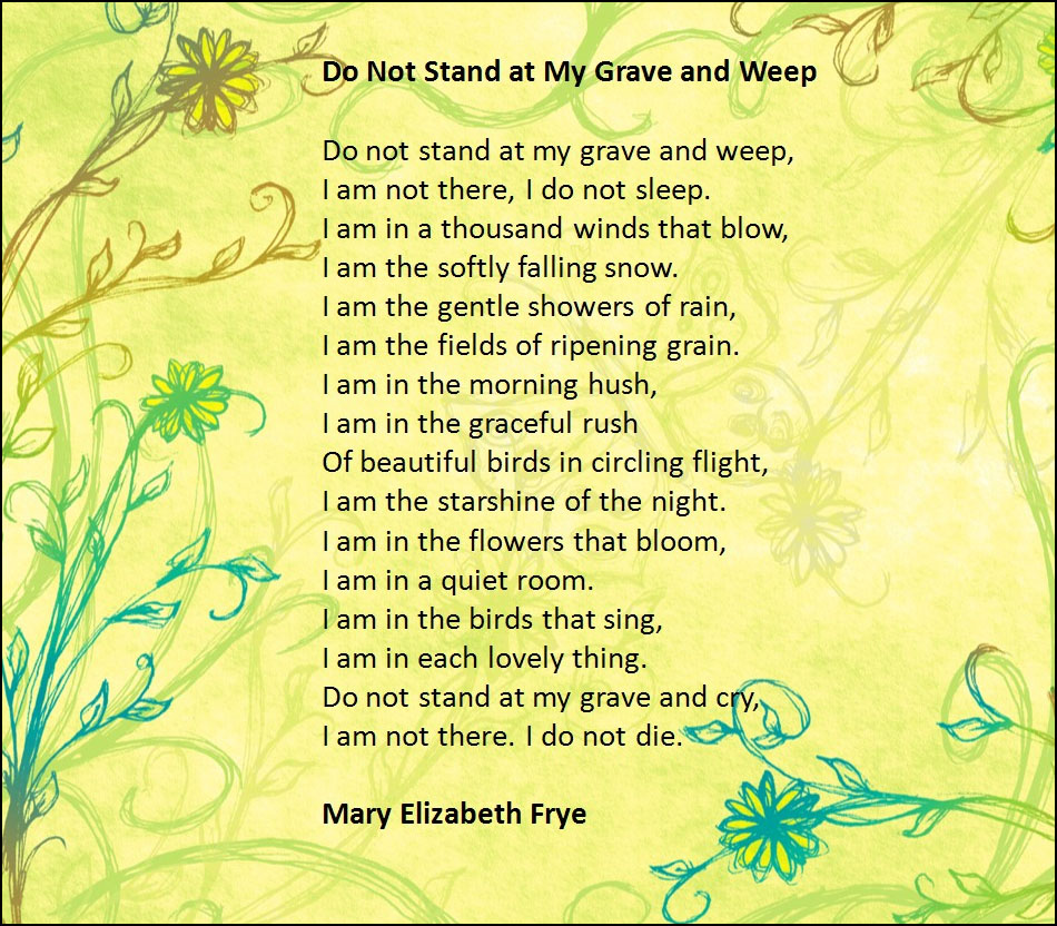 do not weep at my grave poem