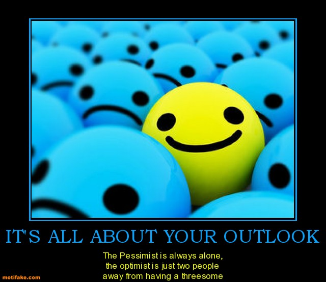 its-all-about-your-outlook1309159258